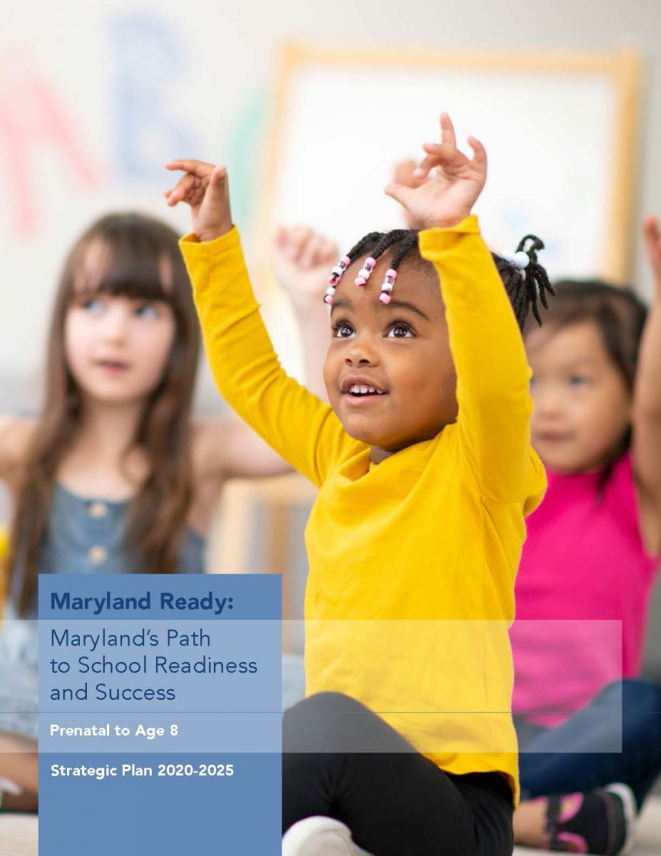 Maryland Ready - A Path to School Readiness and Success